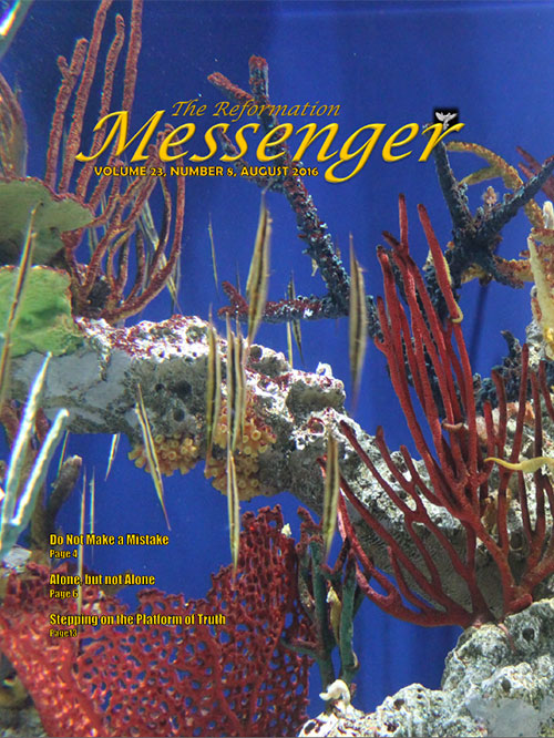 The Reformation Messenger - August 2016
