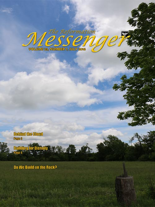 The Reformation Messenger - July 2016